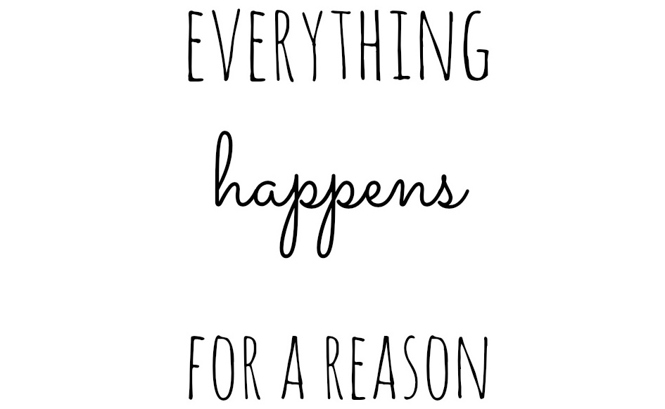 everything_happens_for_a_reason